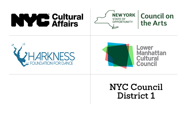 The Ford Foundation, Lower Manhattan Cultural Council, The Harkness Foundation for Dance, New York State Council on the Arts, NYC Dept of Cultural Affairs, and NYC Council District 1.